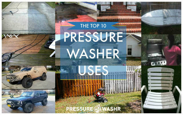 Top 10 pressure washer uses banner