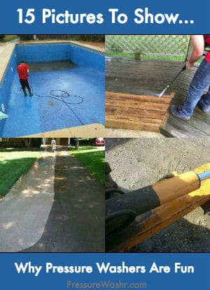 15 Pictures Show Why Pressure Washing is Fun