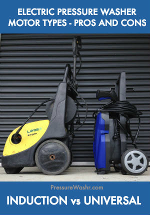 Induction vs Universal Motor Pressure Washer