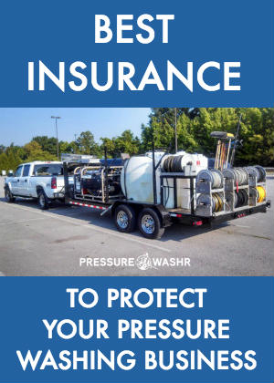 Pressure washing insurance for your business to protect you from losses