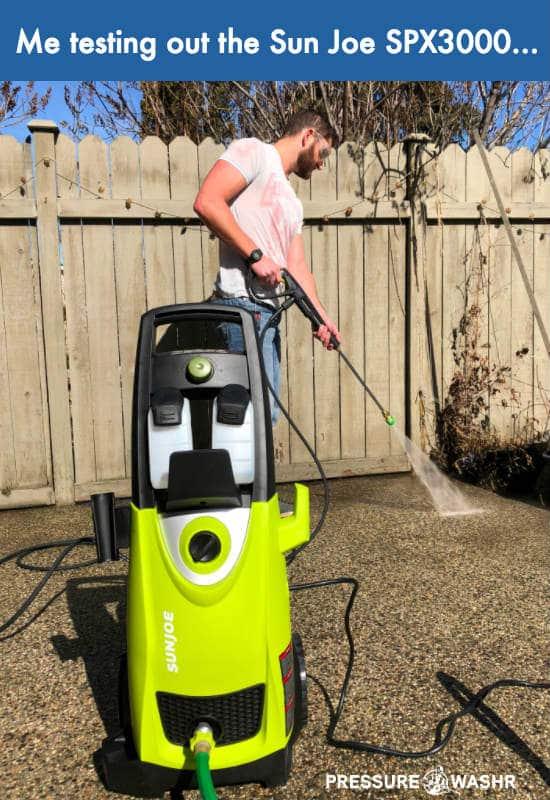 Me Testing Out Sun Joe SPX3000 Pressure Washer