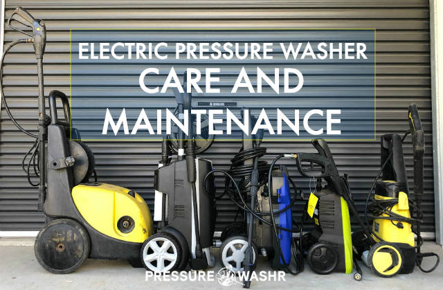 Electric pressure washers care and maintenance