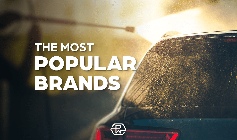 Take a Look at The 22 Most Popular Pressure Washer Brands