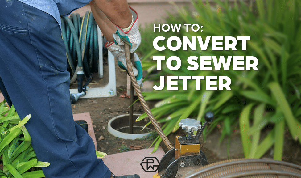 How to Convert Your Pressure Washer into a Sewer Jetter