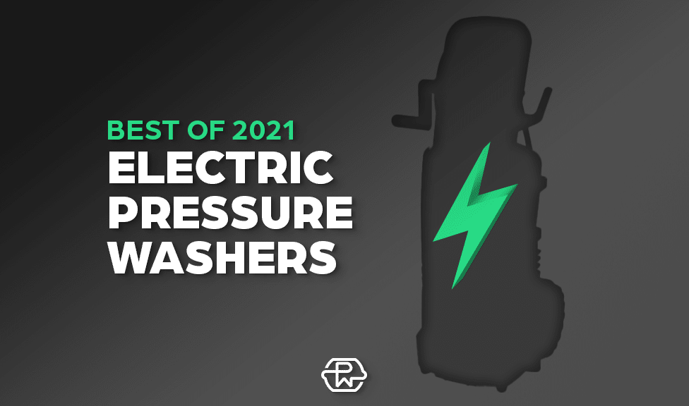 2021 best electric pressure washers